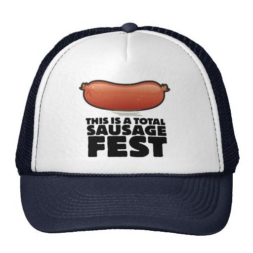 Total Sausage Fest Trucker Cap