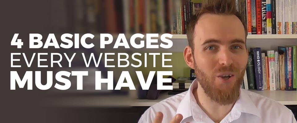 4 Basic Pages Every Website Needs